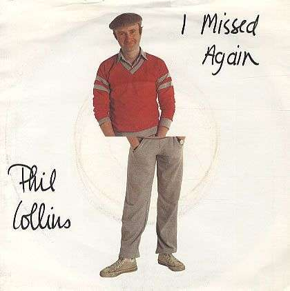 Coverafbeelding Phil Collins - I Missed Again