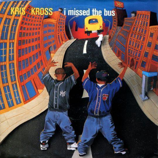 Coverafbeelding I Missed The Bus - Kris Kross
