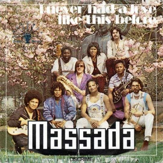 Coverafbeelding I Never Had A Love Like This Before - Massada