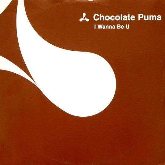 Coverafbeelding Chocolate Puma - I Wanna Be U