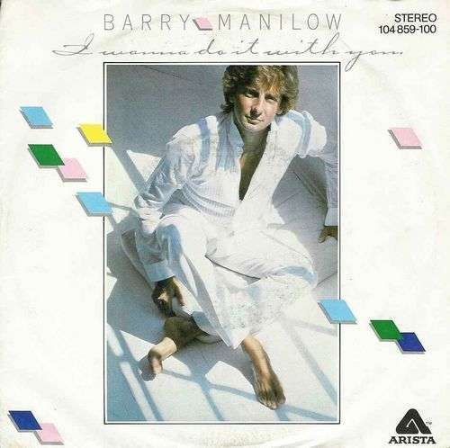 Coverafbeelding I Wanna Do It With You - Barry Manilow