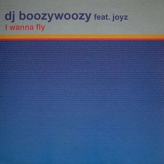 Coverafbeelding I Wanna Fly - Dj Boozywoozy Feat. Joyz