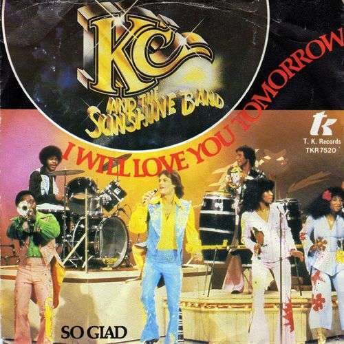 Coverafbeelding I Will Love You Tomorrow - Kc And The Sunshine Band