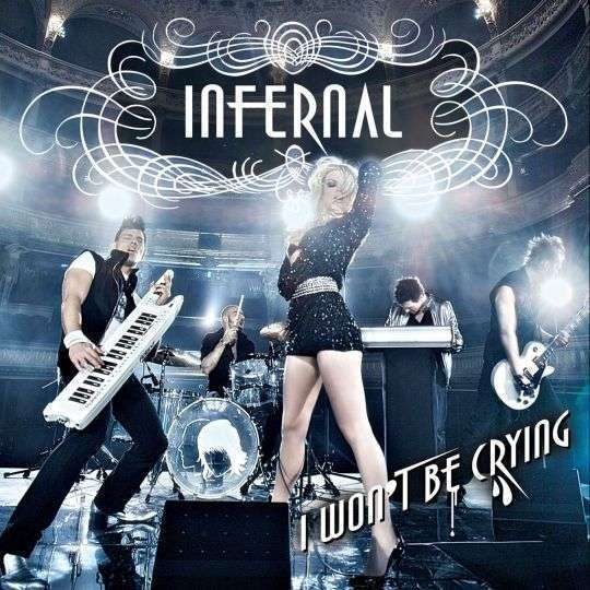 Coverafbeelding I Won't Be Crying - Infernal
