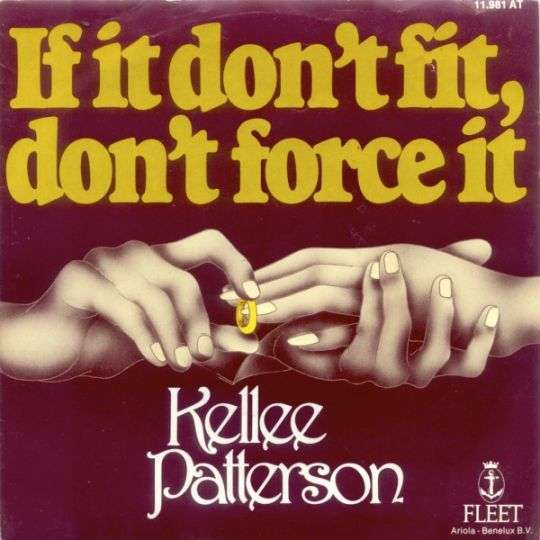 Coverafbeelding Kellee Patterson - If It Don't Fit, Don't Force It