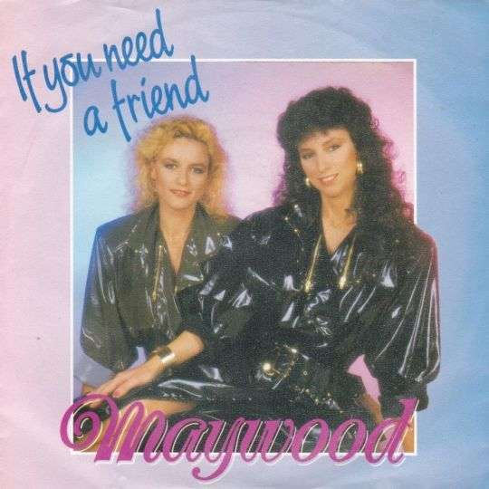 Coverafbeelding Maywood - If You Need A Friend