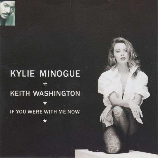 Coverafbeelding If You Were With Me Now - Kylie Minogue & Keith Washington