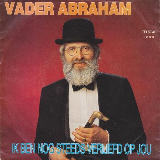Coverafbeelding Ik Ben Nog Steeds Verliefd Op Jou - Vader Abraham