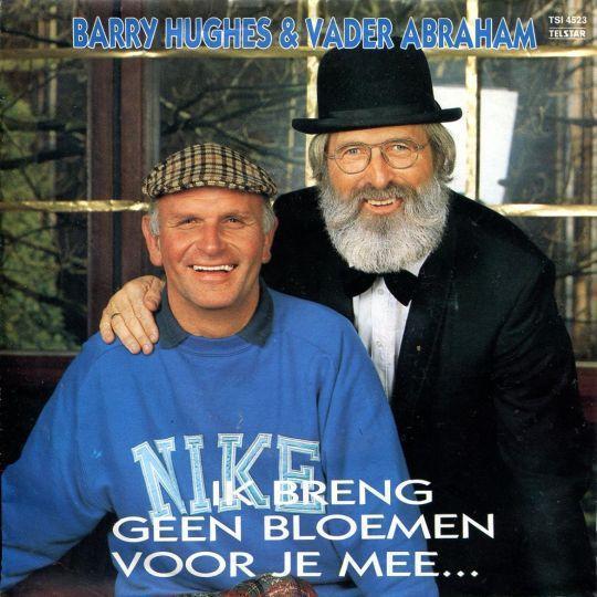 Coverafbeelding Ik Breng Geen Bloemen Voor Je Mee... - Barry Hughes & Vader Abraham