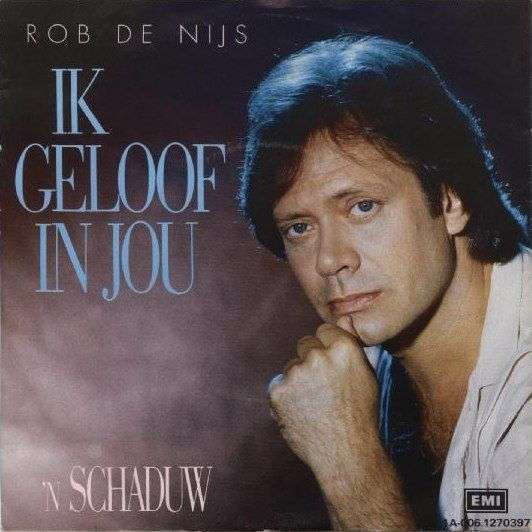 Coverafbeelding Ik Geloof In Jou - Rob De Nijs