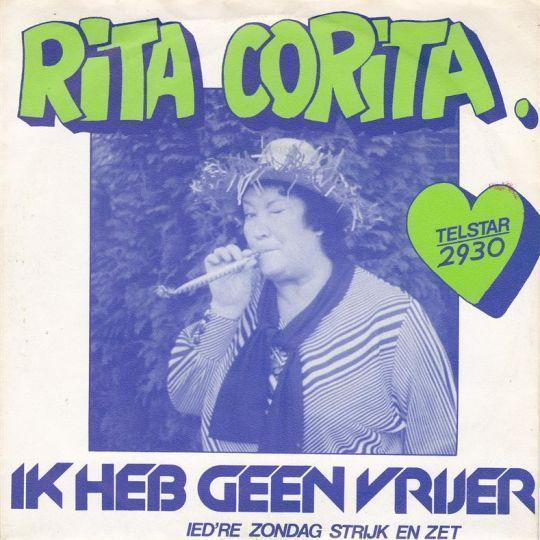 Coverafbeelding Rita Corita - Ik Heb Geen Vrijer