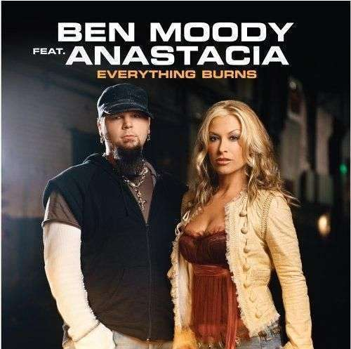 Coverafbeelding Ben Moody feat. Anastacia - Everything Burns