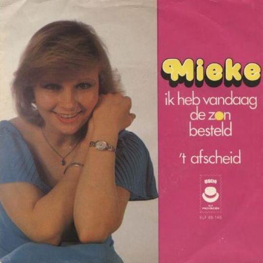 Coverafbeelding Mieke - Ik Heb Vandaag De Zon Besteld