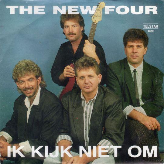 Coverafbeelding The New Four - Ik Kijk Niet Om