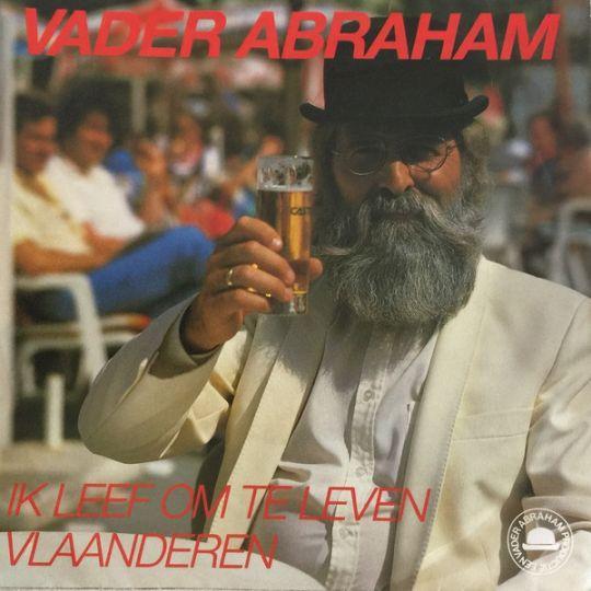 Coverafbeelding Ik Leef Om Te Leven - Vader Abraham