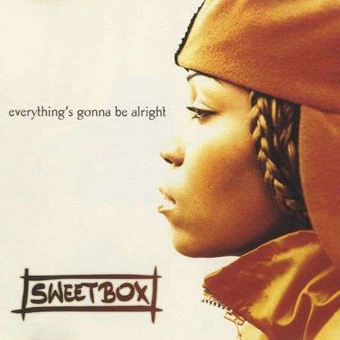 Coverafbeelding Sweetbox - Everything's Gonna Be Alright