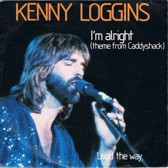 Coverafbeelding I'm Alright (Theme From Caddyshack) - Kenny Loggins