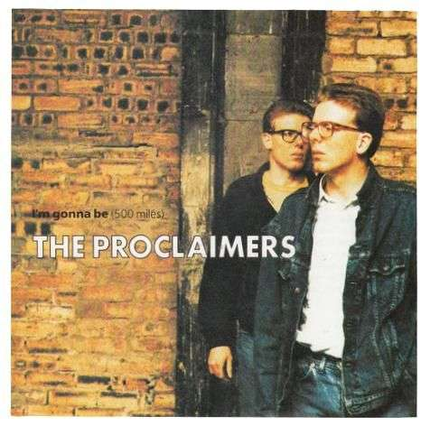 Coverafbeelding I'm Gonna Be (500 Miles) - The Proclaimers