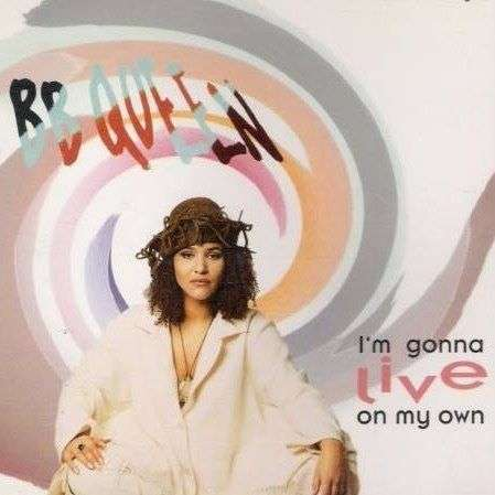 Coverafbeelding I'm Gonna Live On My Own - B.b. Queen