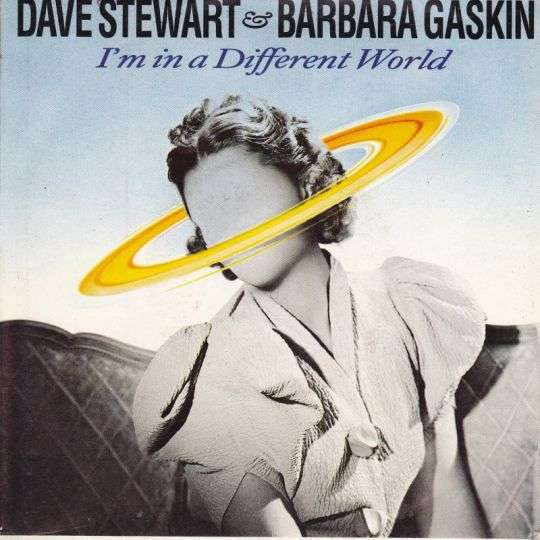Coverafbeelding I'm In A Different World - Dave Stewart & Barbara Gaskin