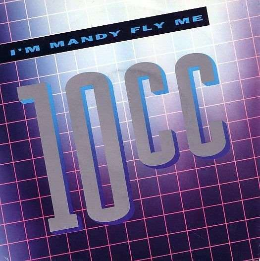 Coverafbeelding I'm Mandy Fly Me - 10Cc