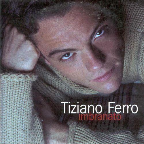 Coverafbeelding Tiziano Ferro - Imbranato