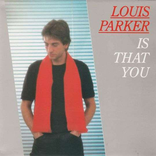 Coverafbeelding Is That You - Louis Parker