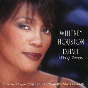 Coverafbeelding Whitney Houston - Exhale (Shoop Shoop)