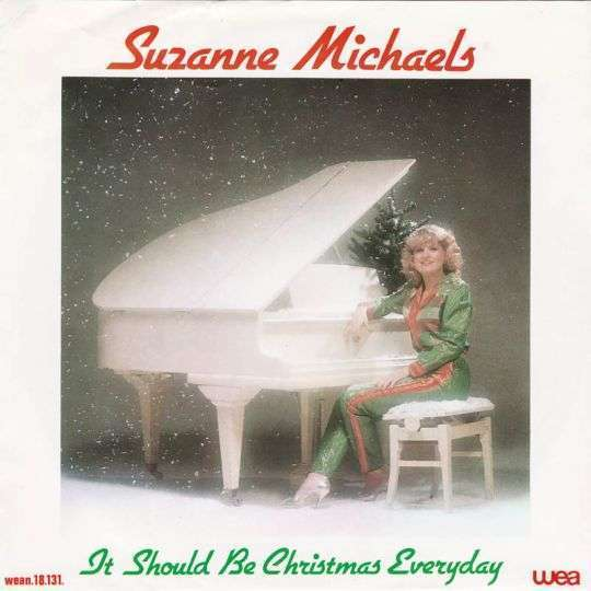 Coverafbeelding Suzanne Michaels - It Should Be Christmas Everyday