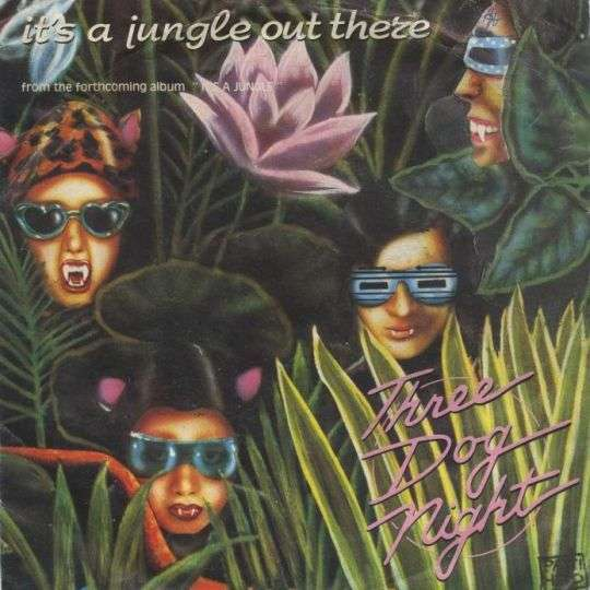Coverafbeelding It's A Jungle Out There - Three Dog Night