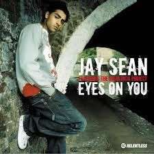 Coverafbeelding Eyes On You - Jay Sean Featuring The Rishi Rich Project