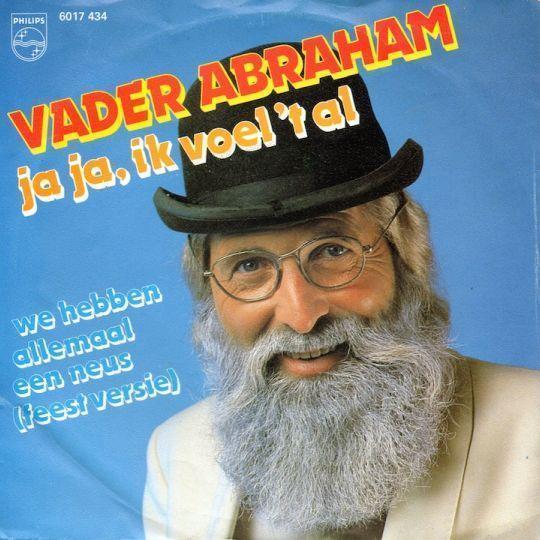 Coverafbeelding Ja Ja, Ik Voel 't Al - Vader Abraham