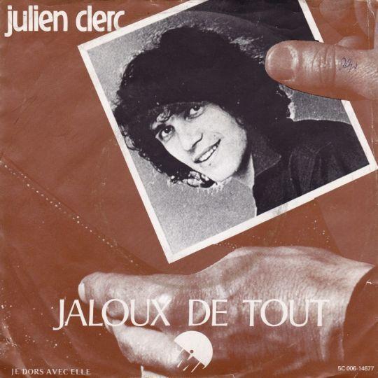 Coverafbeelding Jaloux De Tout - Julien Clerc