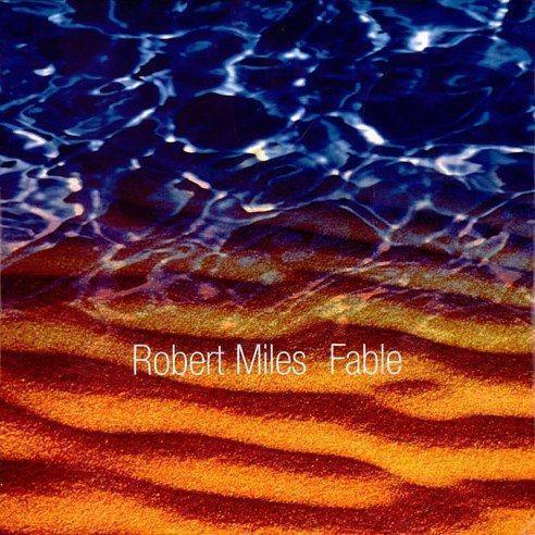 Coverafbeelding Fable - Robert Miles