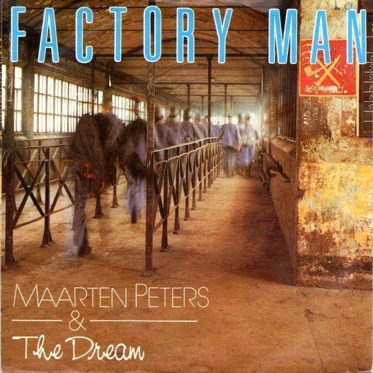 Coverafbeelding Factory Man - Maarten Peters & The Dream