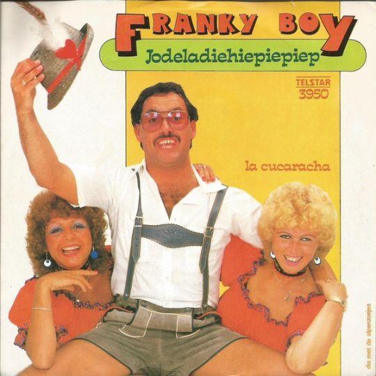 Coverafbeelding Jodeladiehiepiepiep - Franky Boy