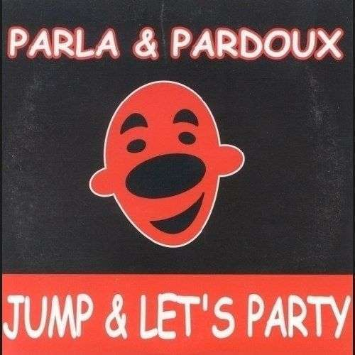 Coverafbeelding Jump & Let's Party - Parla & Pardoux