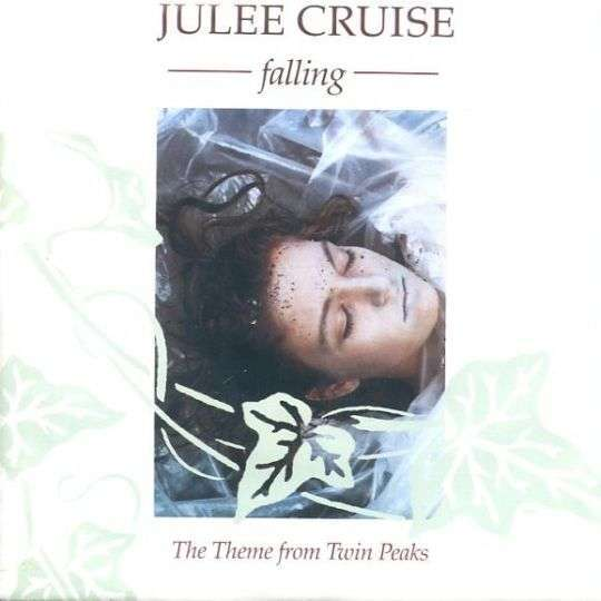 Coverafbeelding Julee Cruise - Falling - The Theme From Twin Peaks