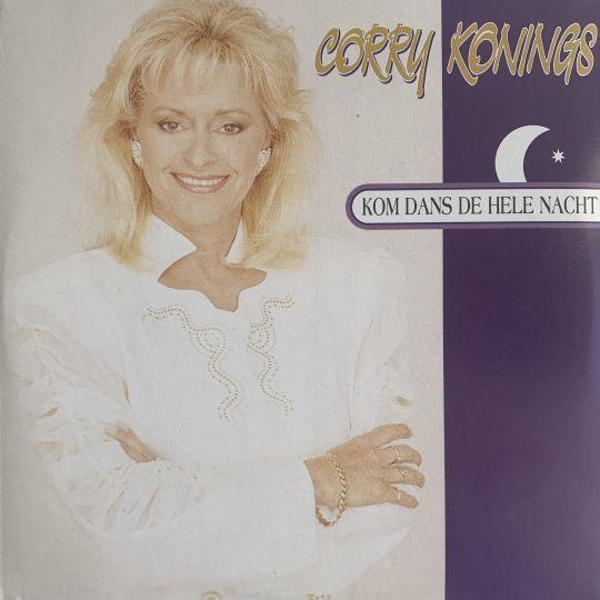 Coverafbeelding Kom Dans De Hele Nacht - Corry Konings