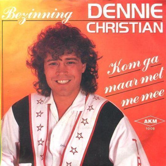 Coverafbeelding Kom Ga Maar Met Me Mee/ Bezinning - Dennie Christian