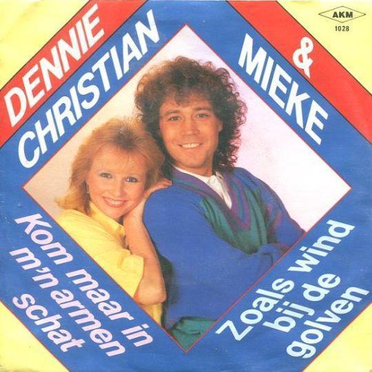 Coverafbeelding Kom Maar In M'n Armen Schat - Dennie Christian & Mieke