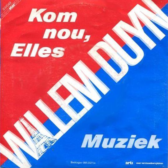 Coverafbeelding Kom Nou, Elles/ Muziek - Willem Duyn