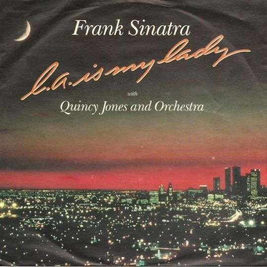Coverafbeelding L.a. Is My Lady - Frank Sinatra With Quincy Jones And Orchestra