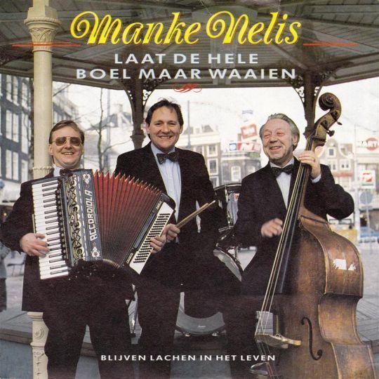 Coverafbeelding Laat De Hele Boel Maar Waaien - Manke Nelis
