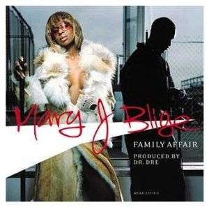 Coverafbeelding Family Affair - Mary J Blige