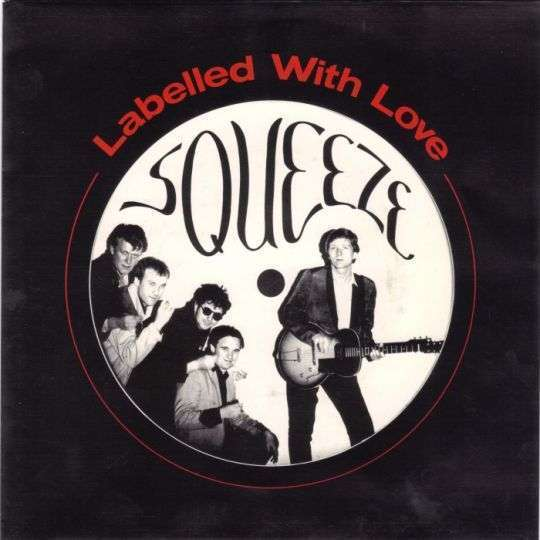 Coverafbeelding Squeeze - Labelled With Love