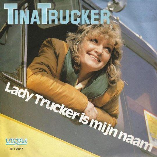 Coverafbeelding Tina Trucker - Lady Trucker Is Mijn Naam