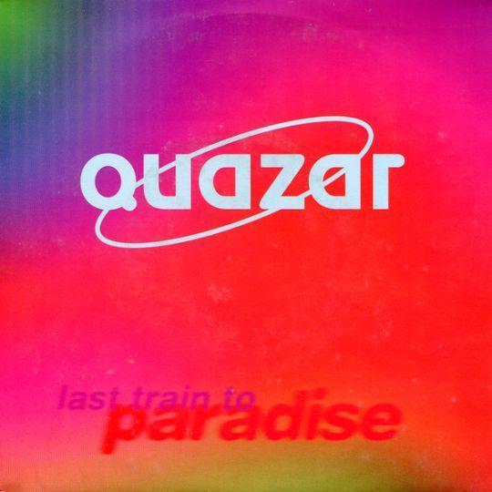Coverafbeelding Last Train To Paradise - Quazar