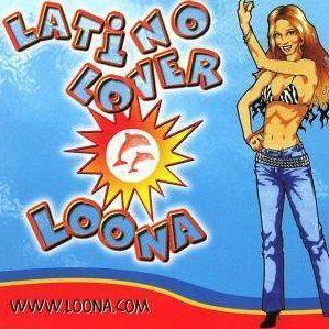 Coverafbeelding Latino Lover - Loona