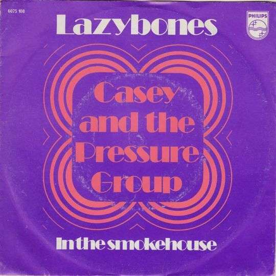 Coverafbeelding Lazybones - Casey And The Pressure Group